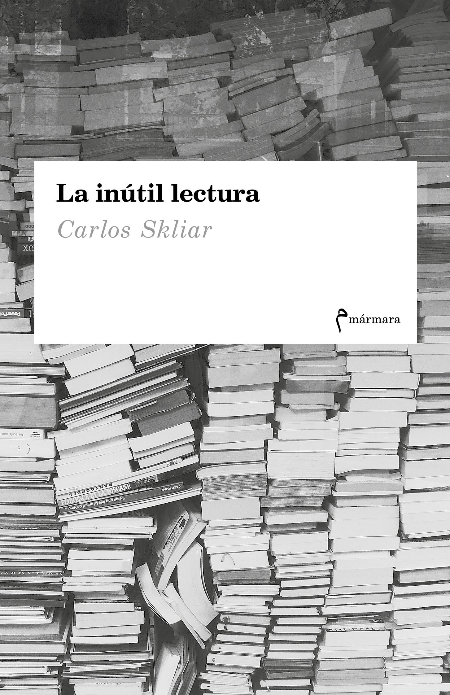 La inutil lectura